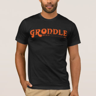 GRONDLE - GO TO 11...........PM T-Shirt