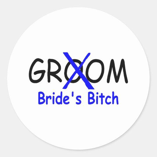 Groom (Brides Bitch Blue) Classic Round Sticker