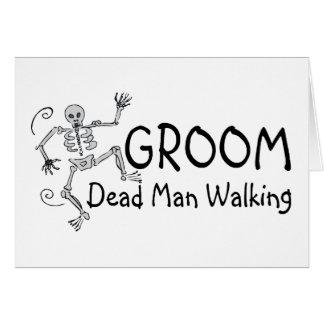 Groom Dead Man Walking Card