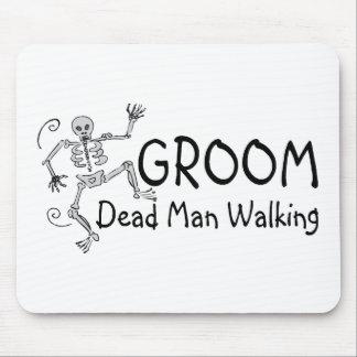 Groom Dead Man Walking Mousepad