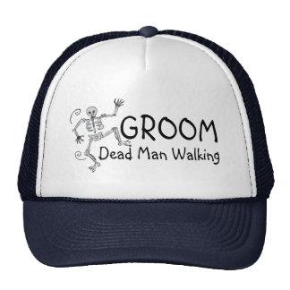 Groom Dead Man Walking Trucker Hat