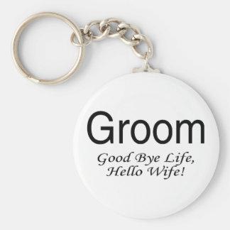 Groom Good Bye Life Hello Wife Basic Round Button Keychain