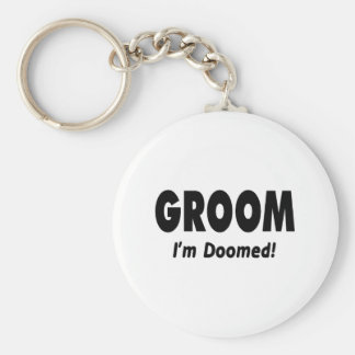 Groom Im Doomed Black Keychain