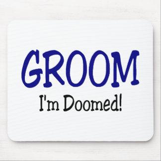 Groom Im Doomed Blue Mouse Pad