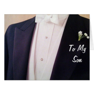 GROOM IN HIS TUX-SON ON YOUR WEDDING DAY CARD