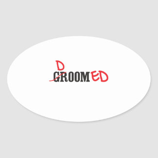 Groom is Doomed Oval Sticker