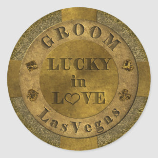 Groom Lucky in Love Las Vegas Gold Coin Poker Chip Classic Round Sticker