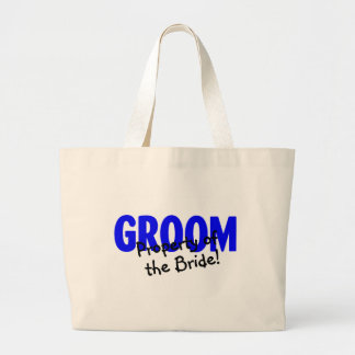 Groom Property Of The Bride Bags