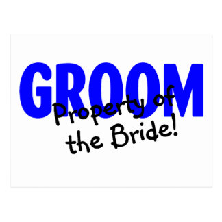 Groom Property Of The Bride Post Card