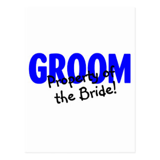 Groom Property Of The Bride Postcard