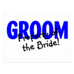 Groom Property Of The Bride Postcards
