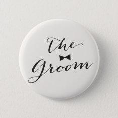 Groom Script Bow Tie Wedding Bridal Party Button at Zazzle