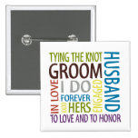 Groom Sentiments Wedding Pinback Buttons