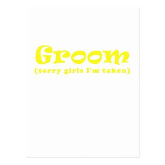 Groom Sorry Girls Im Taken Postcard