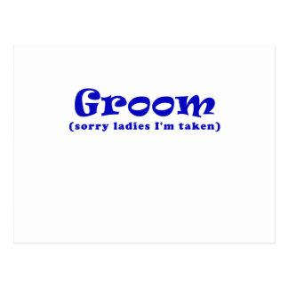 Groom Sorry Ladies Im Taken Postcard
