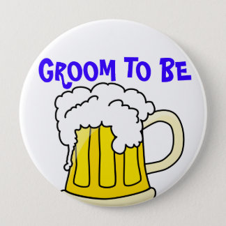 GROOM TO BE badge Pinback Button
