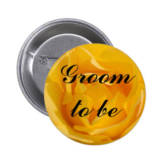 Groom To Be Pinback Button