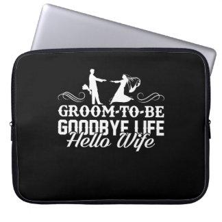 Groom To Be Goodbye Life Hello Wife Shirt Computer Sleeve