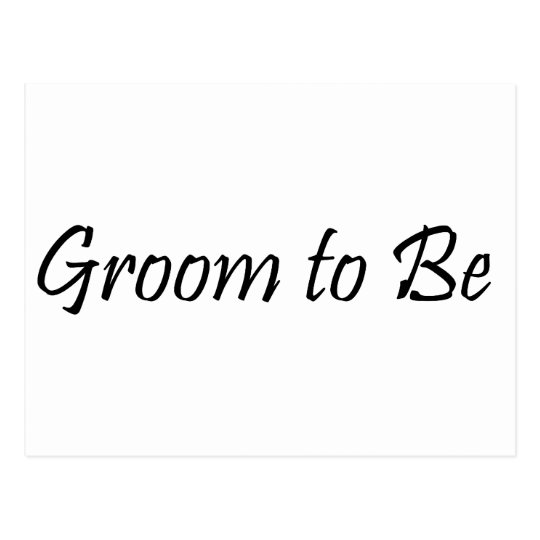 Groom to Be Postcard