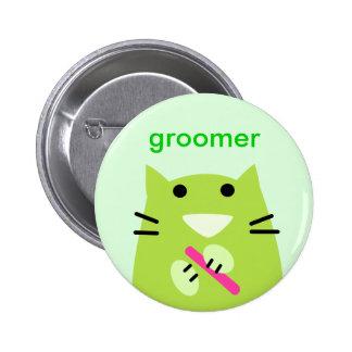 Groomer del mascota pin redondo de 2 pulgadas