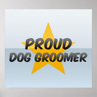 Groomer orgulloso del perro póster