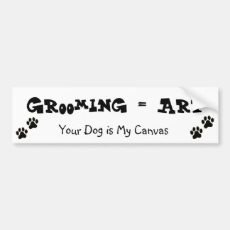 Grooming is Art Bumper Stickers