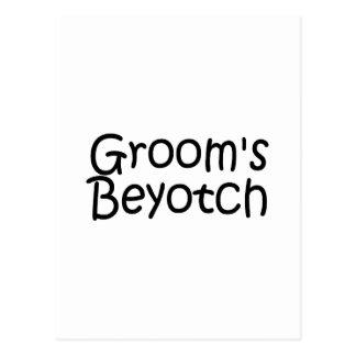 Grooms Beyotch Postcard