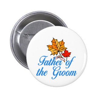 Groom's dad - fall pinback buttons