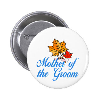 Groom's mom - fall pinback button