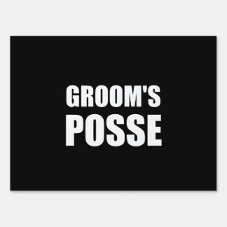 Grooms Posse Lawn Sign