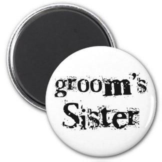 Groom's Sister Black Text Magnets