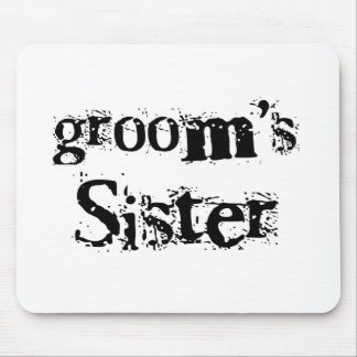 Groom's Sister Black Text Mouse Pad
