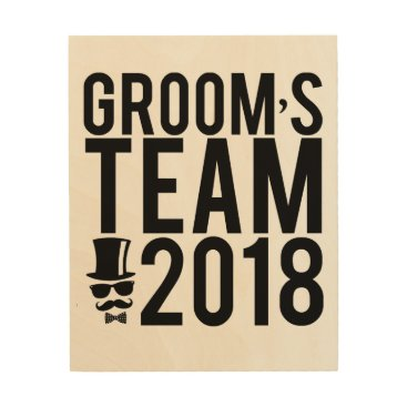 Art Themed Groom's team 2018 wood print