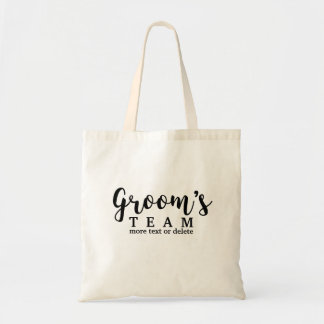 Groom's Wedding Team, Crew, Squad, Modern Script Tote Bag