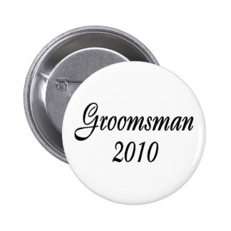 Groomsman 2010 pinback button