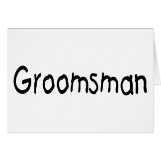 Groomsman (Blk) Card