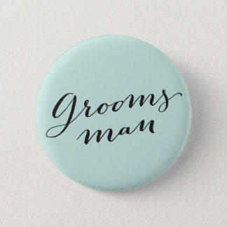 Groomsman Calligraphy Wedding Bridal Party Button