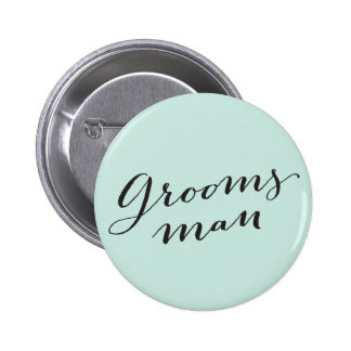 Groomsman Calligraphy Wedding Bridal Party Button