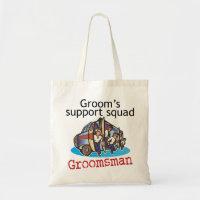 Groomsman Groom's Squad Tote Bag