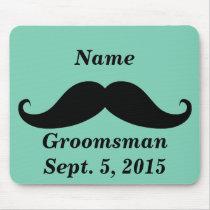Groomsman Mustache Mousepad