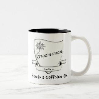 Groomsman needs his caffeine fix mug