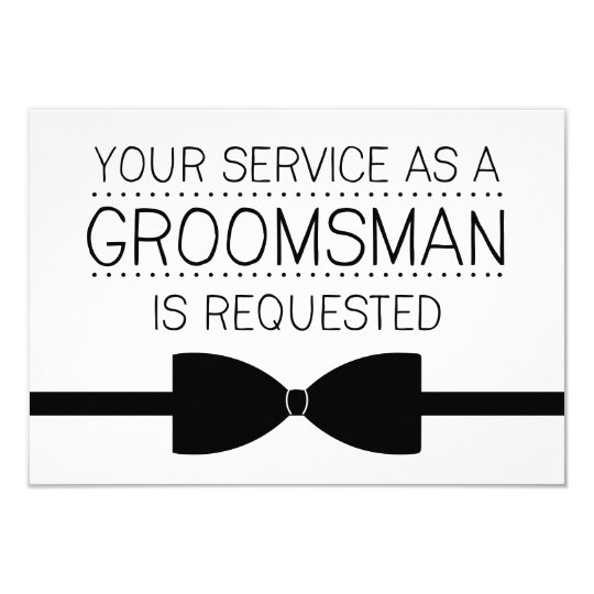 groomsman request groomsmen invitation zazzle com