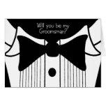 Groomsman Request on tuxedo design Greeting Card