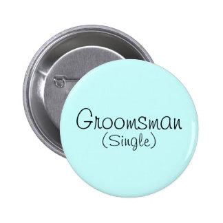 Groomsman (Single) Pin