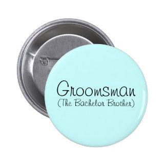 Groomsman (The Bachelor Brother) Pin
