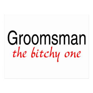 Groomsman The Bitchy One Postcard