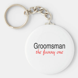 Groomsman The Funny One Basic Round Button Keychain