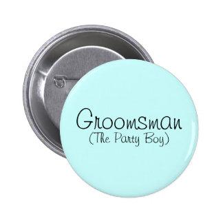 Groomsman (The Party Boy) Pin