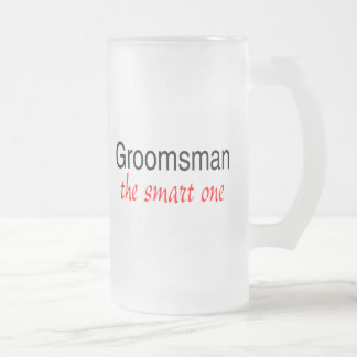 Groomsman The Smart One Frosted Glass Beer Mug