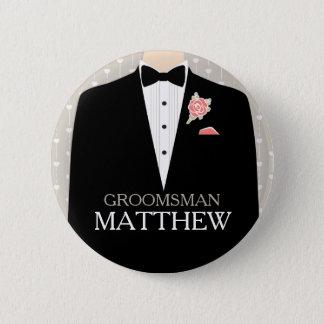 Groomsman tuxedo named wedding pin button